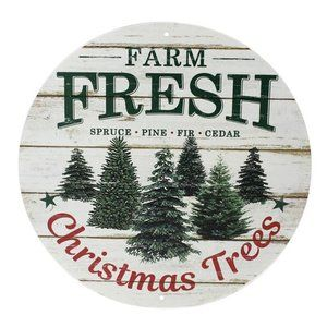 "Accents - 12"" Farm Fresh Christmas Trees Metal Sign"